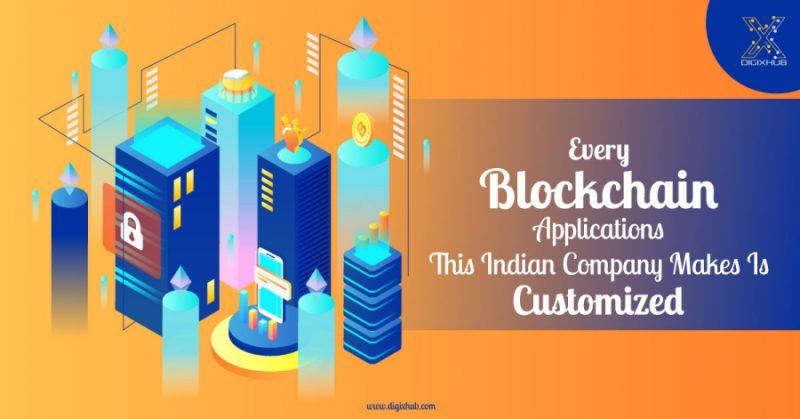 Every Blockchain Applications This Indian Company Makes Is Customized | CCG
