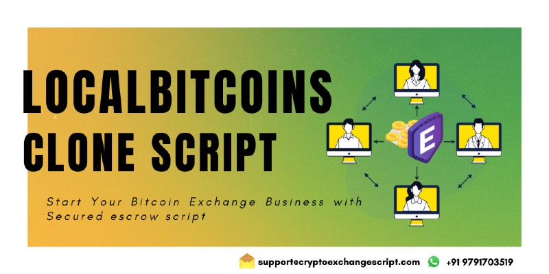 Start your own P2P Bitcoin Exchange Platform like LocalBitcoins | CCG