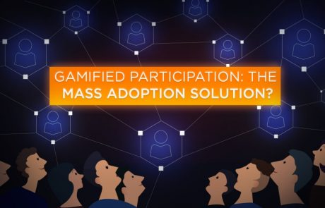 Gamified Participation: the Mass Adoption Solution?