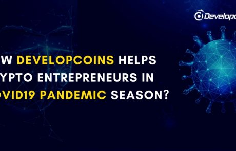 How Developcoins Helps Crypto Entrepreneurs in COVID19 Pandemic Season?