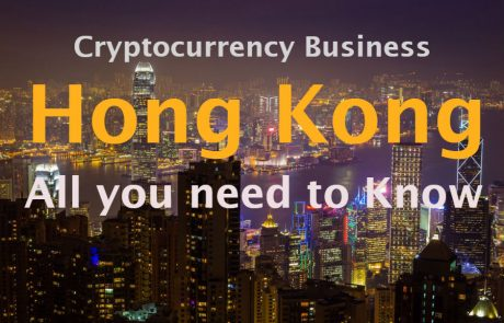 Everything You Need To Know About Cryptocurrency Business In Hong Kong