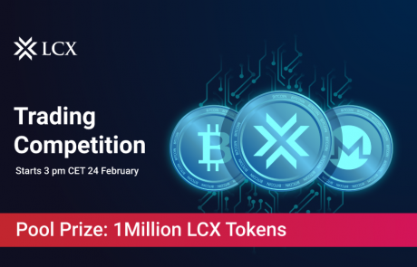 LIECHTENSTEIN CRYPTO ASSETS EXCHANGE – LCX AG LAUNCHES ITS FIRST TRADING COMPETITION, 1 Million LCX TOKENS ARE AT STAKE