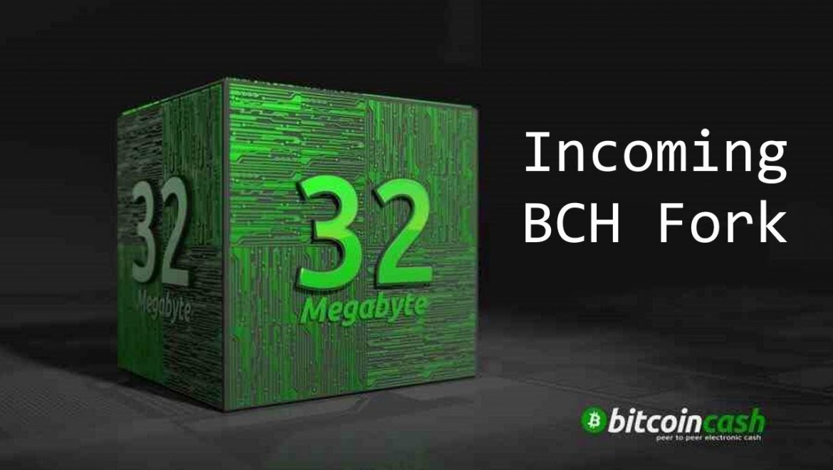 Bitcoin Cash May 15th Hard Fork 32MB Upgrade
