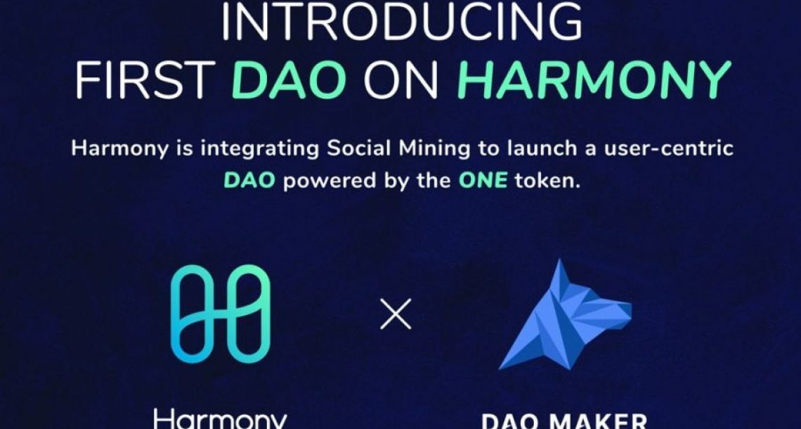 Harmony implemented social mining platform by DAO Makers