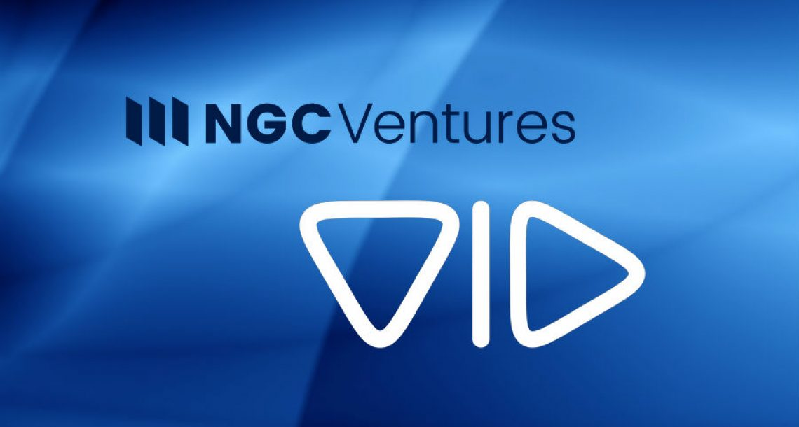 NGC Ventures Announces Investment in Vid, the Disruptive Social Platform